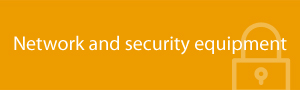 Network and security equipment